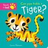 Can You Tickle A Tiger Touch & Feel Board Book