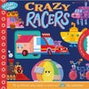 Crazy Racers Board Book