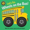 Spin Me! Wheels on the Bus Board Book